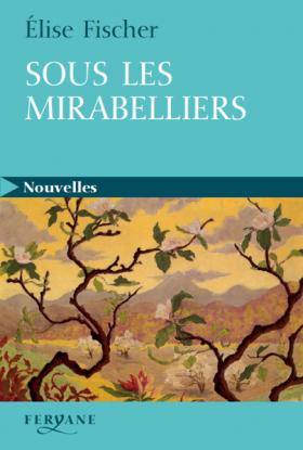 Sous les mirabelliers