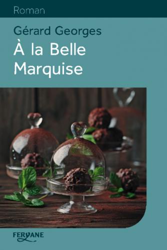 À la Belle Marquise