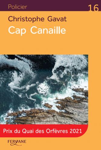 Cap canaille (15 mai 2021)
